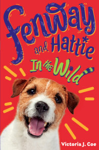 Fenway and Hattie in the Wild