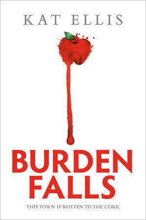 Burden Falls by Kat Ellis