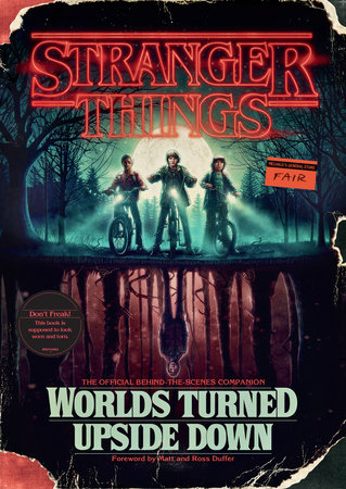 Stranger Things: Worlds Turned Upside Down by Gina McIntyre