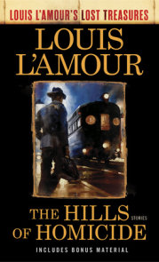 The Hills of Homicide (Louis L'Amour's Lost Treasures)