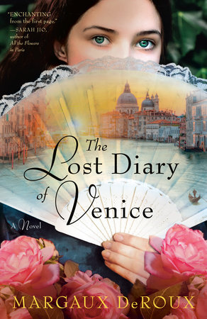 The Lost Diary of Venice by Margaux DeRoux