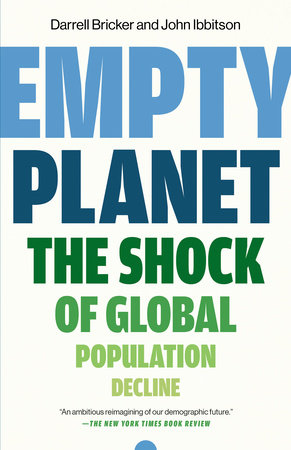 Empty Planet by Darrell Bricker and John Ibbitson