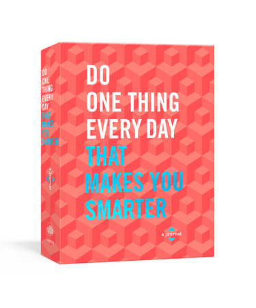 Do One Thing Every Day That Makes You Smarter by Robie Rogge and Dian G. Smith