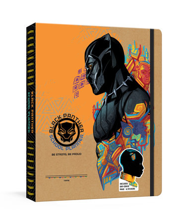 Black Panther School Planner: Be Strong, Be Proud by Marvel