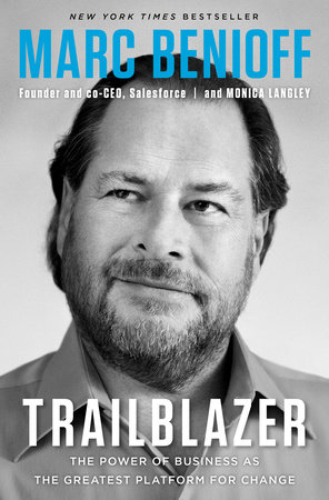 Trailblazer by Marc Benioff and Monica Langley