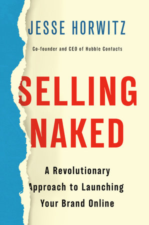 Selling Naked by Jesse Horwitz