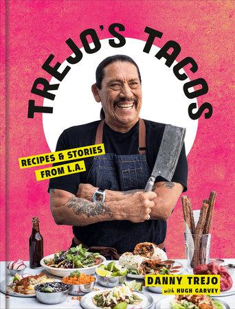 Trejo's Tacos by Danny Trejo