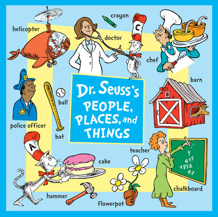 Dr. Seuss's People, Places, and Things by Dr. Seuss