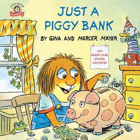 Just a Piggy Bank (Little Critter) by Mercer Mayer