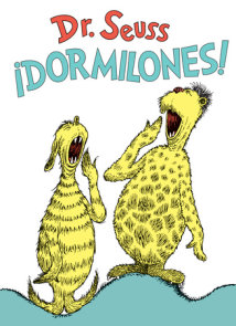 ¡Dormilones! (Dr. Seuss's Sleep Book Spanish Edition)