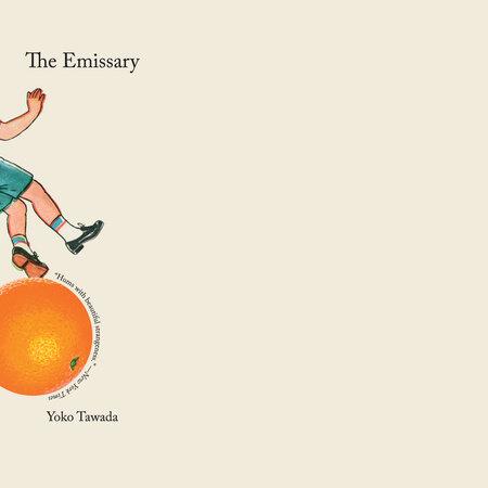 The Emissary by Yoko Tawada