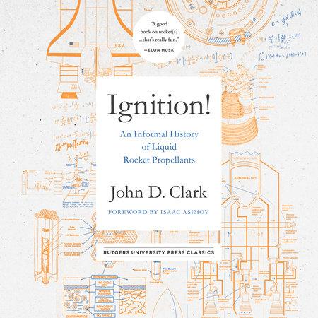 Ignition! by John Drury Clark