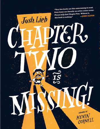 Chapter Two is Missing by Josh Lieb