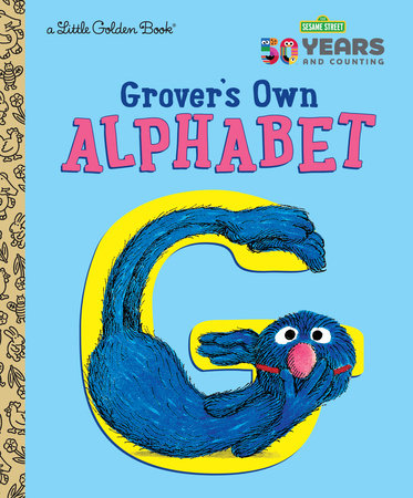 Grover's Own Alphabet (Sesame Street) by Golden Books
