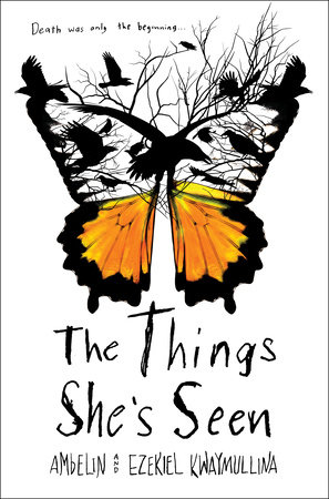 The Things She's Seen by Ambelin Kwaymullina and Ezekiel Kwaymullina