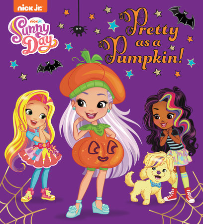 Pretty as a Pumpkin! (Sunny Day) by Random House