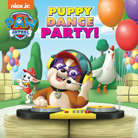 Puppy Dance Party! (PAW Patrol) by Hollis James
