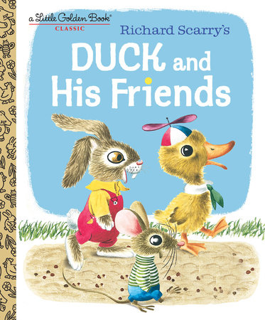 Duck and His Friends by Kathryn Jackson and Byron Jackson