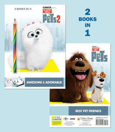 Awesome & Adorable! (The Secret Life of Pets 2)/Best Pet Friends (The Secret Life of Pets) by Mary Man-Kong