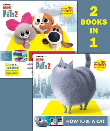 How to Be a Cat/How to Be a Dog (The Secret Life of Pets 2) by Random House