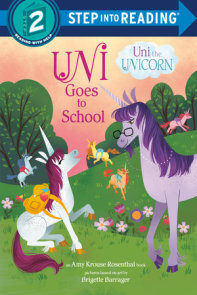 Uni Goes to School (Uni the Unicorn)