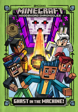 Ghast in the Machine! (Minecraft Woodsword Chronicles #4) by Nick  Eliopulos