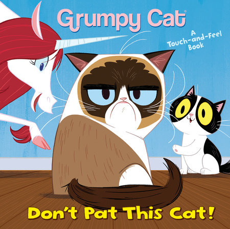 Don't Pat This Cat! (Grumpy Cat) by Andrea Posner-Sanchez