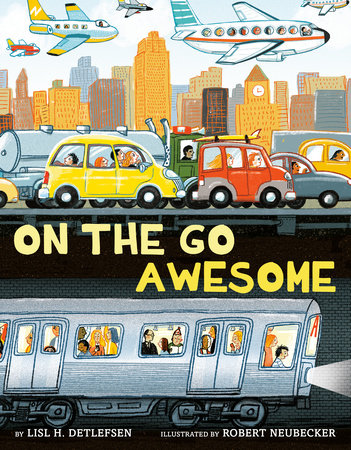 On the Go Awesome by Lisl H. Detlefsen