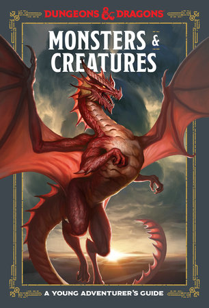 Monsters & Creatures (Dungeons & Dragons) by Jim Zub, Stacy King, Andrew Wheeler and Official Dungeons & Dragons Licensed