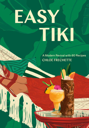 Easy Tiki by Chloe Frechette and Editors of PUNCH