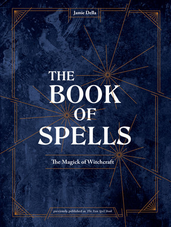 The Book of Spells by Jamie Della
