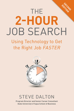The 2-Hour Job Search, Second Edition by Steve Dalton