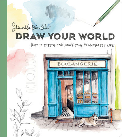 Draw Your World by Samantha Dion Baker