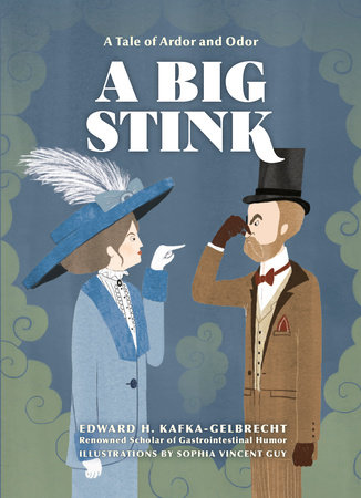A Big Stink by Edward H. Kafka-Gelbrecht