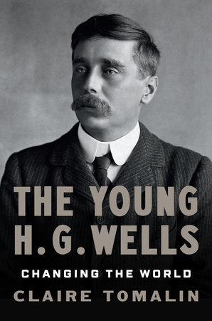 The Young H. G. Wells by Claire Tomalin