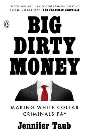 Big Dirty Money by Jennifer Taub