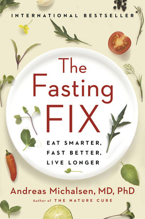 The Fasting Fix by Andreas Michalsen