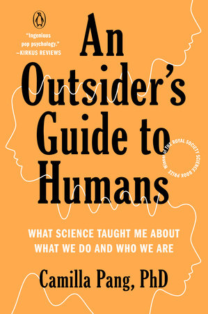 An Outsider's Guide to Humans by Camilla Pang PhD