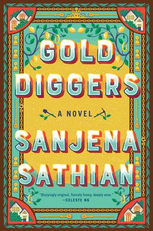 Gold Diggers by Sanjena Sathian