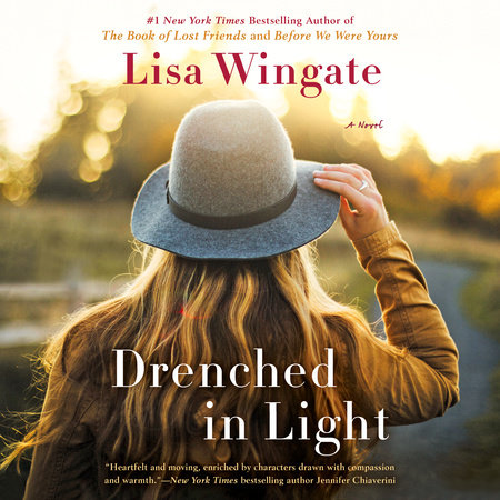 Drenched in Light by Lisa Wingate