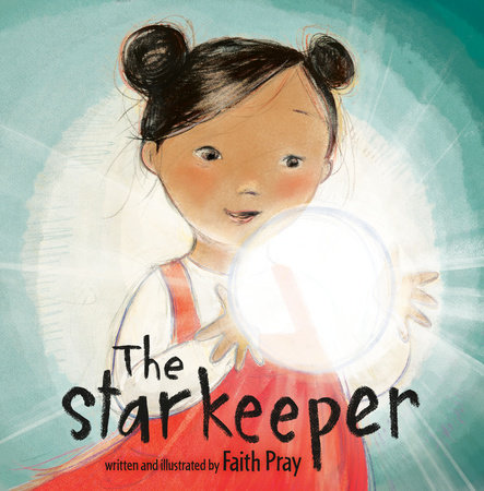 The Starkeeper by Faith Pray