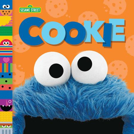 Cookie (Sesame Street Friends) by Andrea Posner-Sanchez