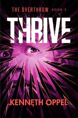 Thrive by Kenneth Oppel