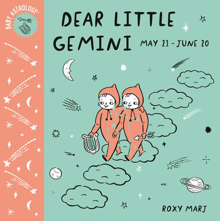 Baby Astrology: Dear Little Gemini by Roxy Marj