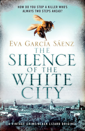 The Silence of the White City by Eva García Sáenz