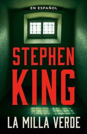 La milla verde by Stephen King