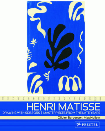 Henri Matisse: Drawing with Scissors by Olivier Berggruen and Max Hollein