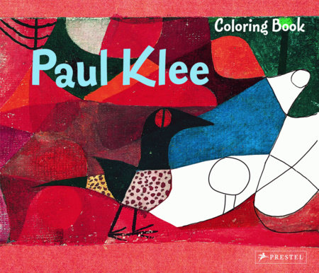 Coloring Book Paul Klee by Annette Roeder
