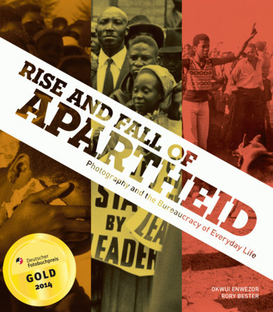 Rise and Fall of Apartheid by