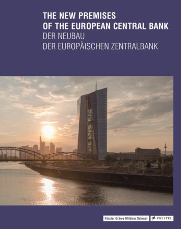 The New Premises of the European Central Bank by